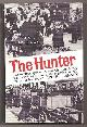 FRIEDMAN, TUVIA (EDITED AND TRANSLATED BY DAVID C. GROSS),, THE HUNTER.