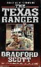 9780843957648 SCOTT, BRADFORD, The Texas Ranger: Walt Slade & Jiim Hatfield
