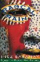 207183716 BARANAY, INEZ., Rascal Rain: A year in Papua New Guinea.