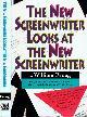 9781879505049 FROUG, WILLIAM., The New Screenwriter Looks at the New Screenwriter.