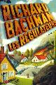 2226088083 RICHARD BACHMAN, LES REGULATEURS.