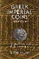 SEAR, DAVID R., Greek Imperial Coins and their Values. The Local Coinages of the Roman Empire.