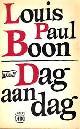 LOUIS PAUL BOON, Dag aan dag. Met een inleidend woord van R. Herreman