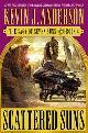 9780446577175 ANDERSON, KEVIN J., Scattered Suns: The Saga of Seven Suns - Book # 4