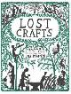 9780550104267 CHAMBERS, EDITORS OF, Lost Crafts: Rediscovering Traditional Skills