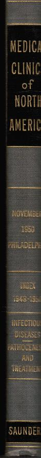 , The Medical Clinics of North America November 1950, Philadelphia Number, Infectious Diseases, Pathogenesis and Treatment, Index 1948-1950