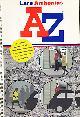 ARRHENIUS, LARS; WILSON, ANDREW; RYMAN, GEOFF, A - Z by Lars Arrhenius