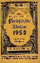 DALLADAY, ARTHUR J [ED.], The British Journal Photographic Almanac 1950