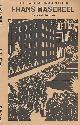 HERMAN, JOSEF, Frans Masereel. The Radical Imagination
