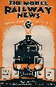 THE EDITOR, The Model Railway News. Volume 6. July 1930