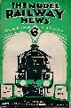 THE EDITOR, The Model Railway News. Volume 6. October 1930