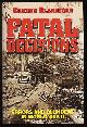 BLANDFORD, EDMUND L.,, FATAL DECISIONS - Errors and Blunders in World War II.