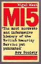 WEST, NIGEL,, MI5 - The British Security Service Operations 1909-1945.