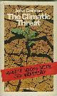GRIBBIN, JOHN., The Climate Threat.