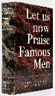 AGEE, JAMES (1909-1955); WALKER EVANS (PHOTOGRAPHS), [Photobook] Let Us Now Praise Famous Men