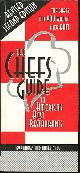 0965764710 DALE, CHARLES AND AIMEE, Chefs Guide to America's Best Restuarants Top Chefs Tell You Where They Eat