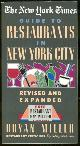 0812917359 MILLER, BRYAN, New York Times Guide to Restaurants