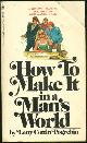 POGREBRIN, LETTY COTTIN, How to Make It in a Man's World