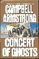 0060179465 ARMSTRONG, CAMPBELL, Concert of Ghosts