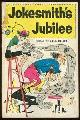 HELLER, JACK EDITOR, Jokesmith's Jubilee