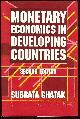 0312124961 GHATAK, SUBRATA, Monetary Economics in Developing Countries