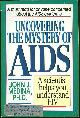 0840791925 MEDINA, JOHN, Uncovering the Mystery of Aids a Scientist Helps You Understand Hiv