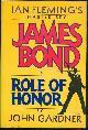 039912912x GARDNER, JOHN, Role of Honor