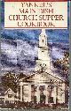 YANKEE MAGAZINE, Yankee's Main Dish Church Supper Cookbook