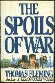 0399129685 FLEMING, THOMAS, Spoils of War