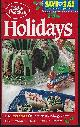 BETTY CROCKER, Holidays over 100 Ideas for Your Best Holiday Ever