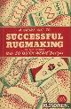 BUTZKOY, A.V., A short cut to successful rugmaking. With 50 quick-weave designs