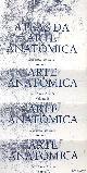 DIVERSE AUTEURS, Atlas da arte anatómica. Seis séculos de visao
