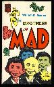 VARIOUS AUTHORS, William M. Gaines' the Brothers Mad