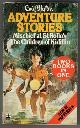 BLYTON, ENID, Adventure Stories: Mischief at St Rollo's and the Children of Kidillin
