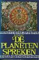 9062365078 SMIT, RUDOLF., De planeten spreken.  [De werkelijkheid achter de astrologie].