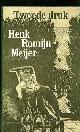 ROMIJN MEIJER, HENK., Tweede druk  Verhalen