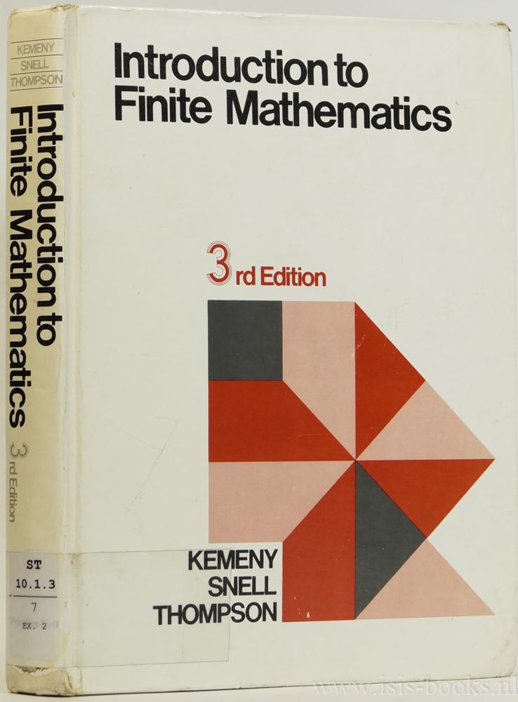 KEMENY, J.G., SNELL, J.L., THOMPSON, G.L. - Introduction to finite mathematics.