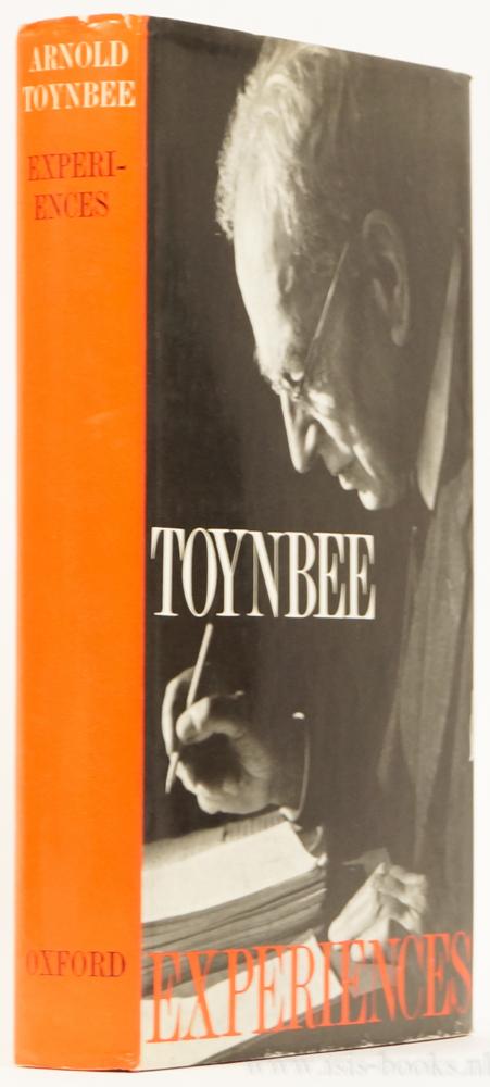 TOYNBEE, A.J. - Experiences.