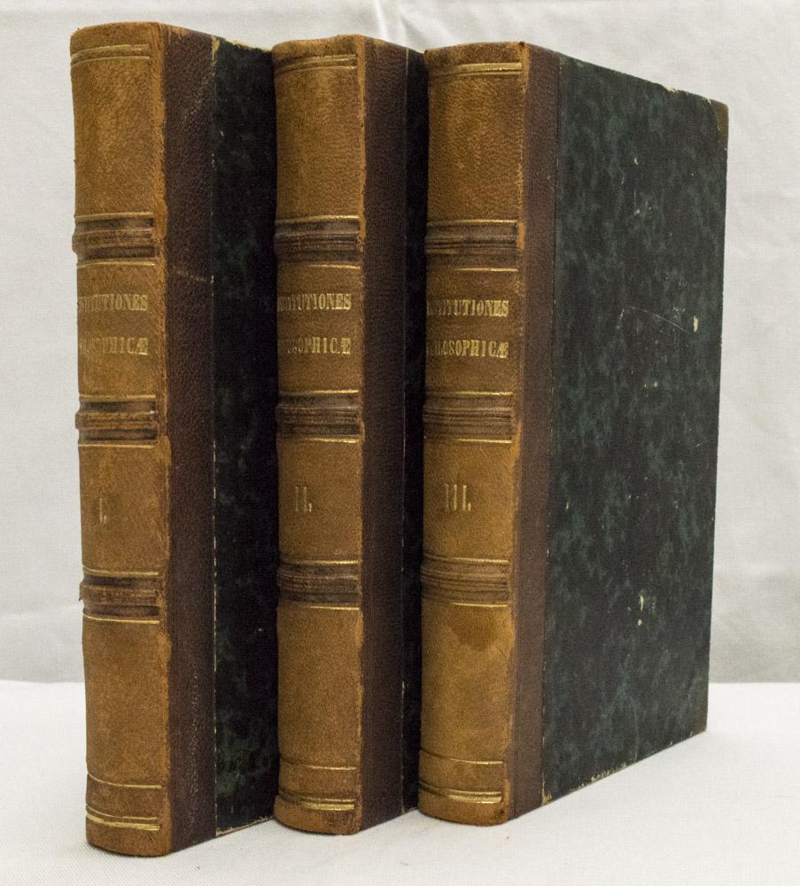 TONGIORGI, S. - Institutiones philosophicae. Editio altera ab auctore recognita et emendata. 3 volumes.