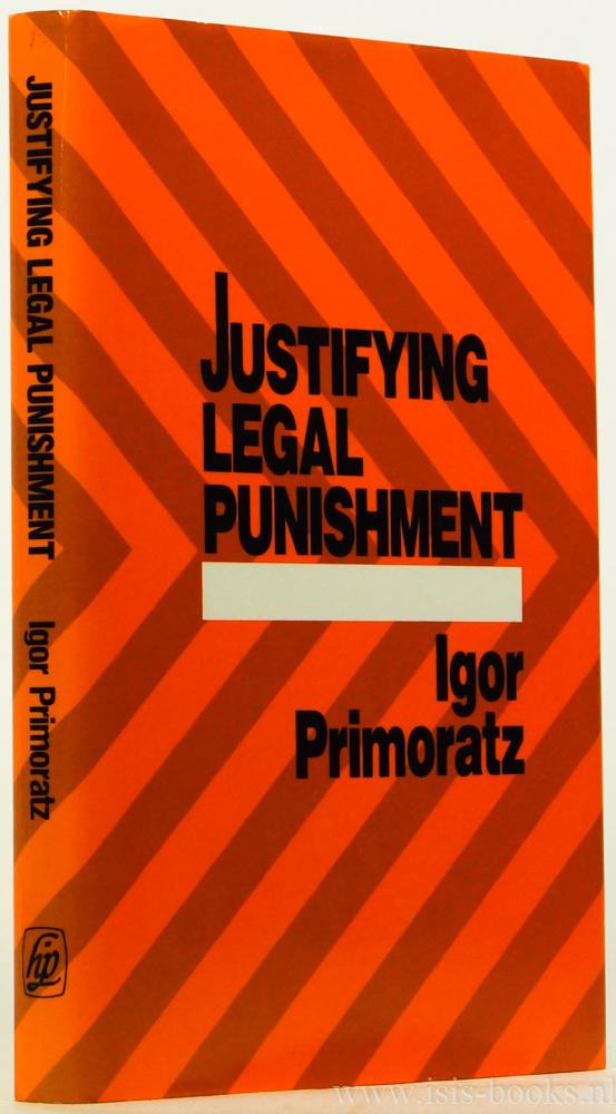 PRIMORATZ, I. - Justifying legal punishment.