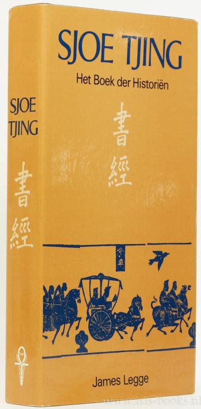 SJOE TJING - Sjoe Tjing. Het boek der historiën. Een gemoderniseerde editie door C. Waham naar de vertaling van J. Legge. Met een ten geleide van H. van Praag