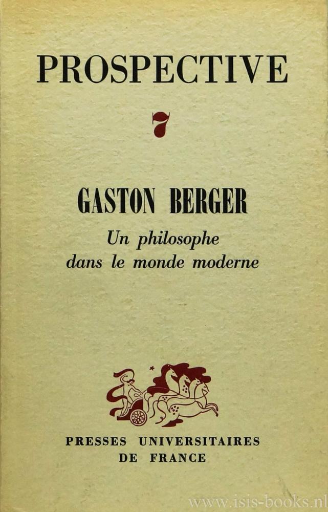 BERGER, G., DARCET, J., GUÉRON, G., (RED.) - Gaston Berger. Un philosophe dans le monde moderne.