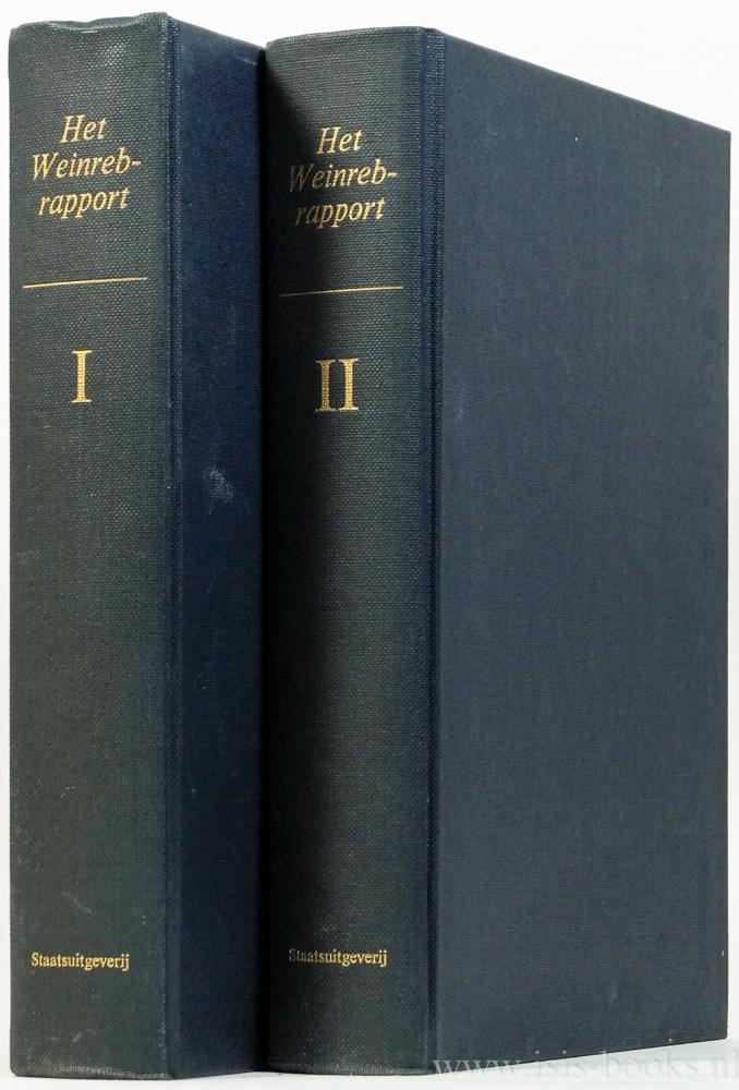 WEINREB, F., GILTAY VETH, D., LEEUW, A.J. VAN DER - Rapport door het Rijksinstituut voor Oorlogsdocumentatie uitgebracht aan de minister van justitie inzake de activiteiten van drs. F. Weinreb gedurende de jaren 1940-1945, in het licht van nadere gegevens bezien. 2 delen.