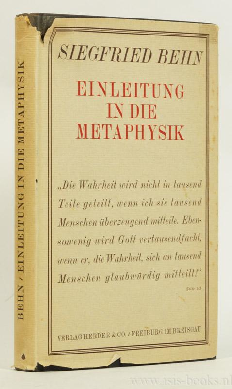 BEHN, S. - Einleitung in die Metaphysik.