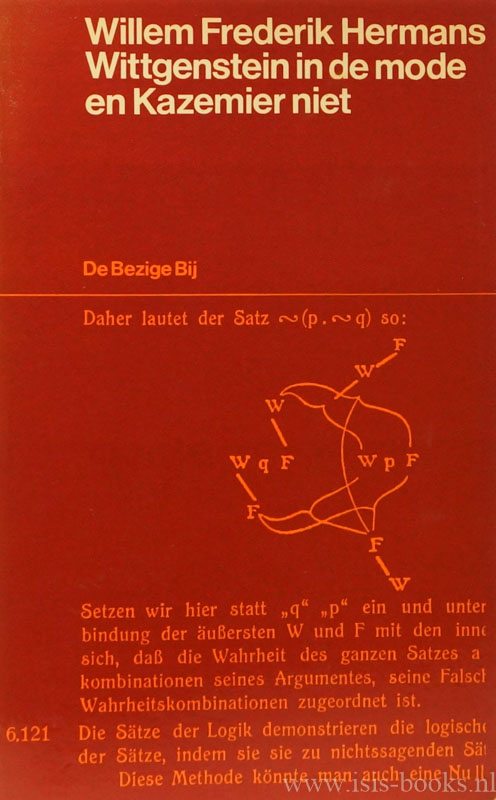 WITTGENSTEIN, L., HERMANS, W.F. - Wittgenstein in de mode en Kazemier niet.