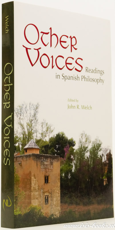 WELCH, J.R., (ED.) - Other voices. Readings in Spanish philosophy.