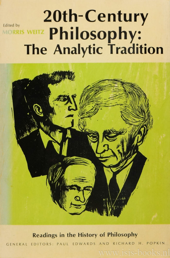 WEITZ, M., (ED.) - Twentieth-century philosophy: the analytic tradition. With an introduction.