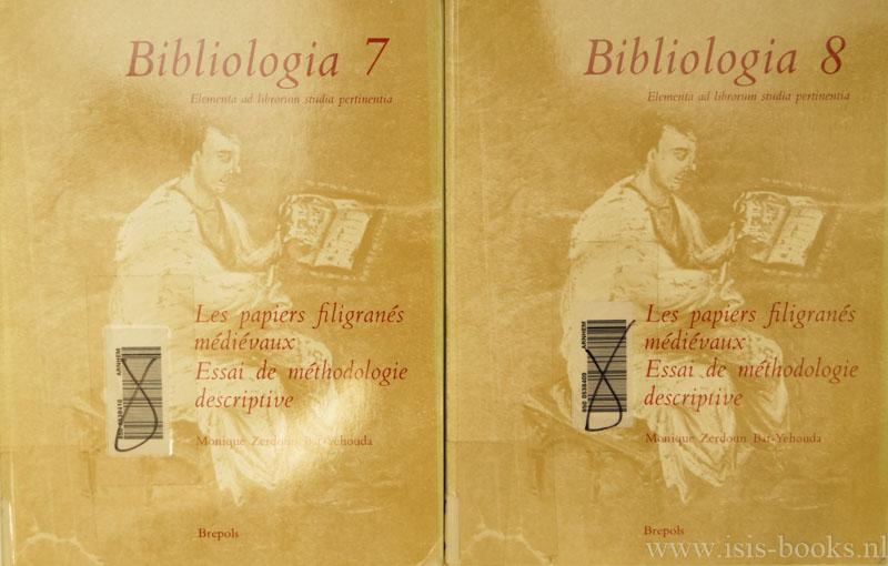 ZERDOUN BAT-YEHOUDA, M.Z. , KOROBELNIK, G. - Les papiers filigrainés médiévaux. Essai de méthodologie descriptive. 2 volumes.