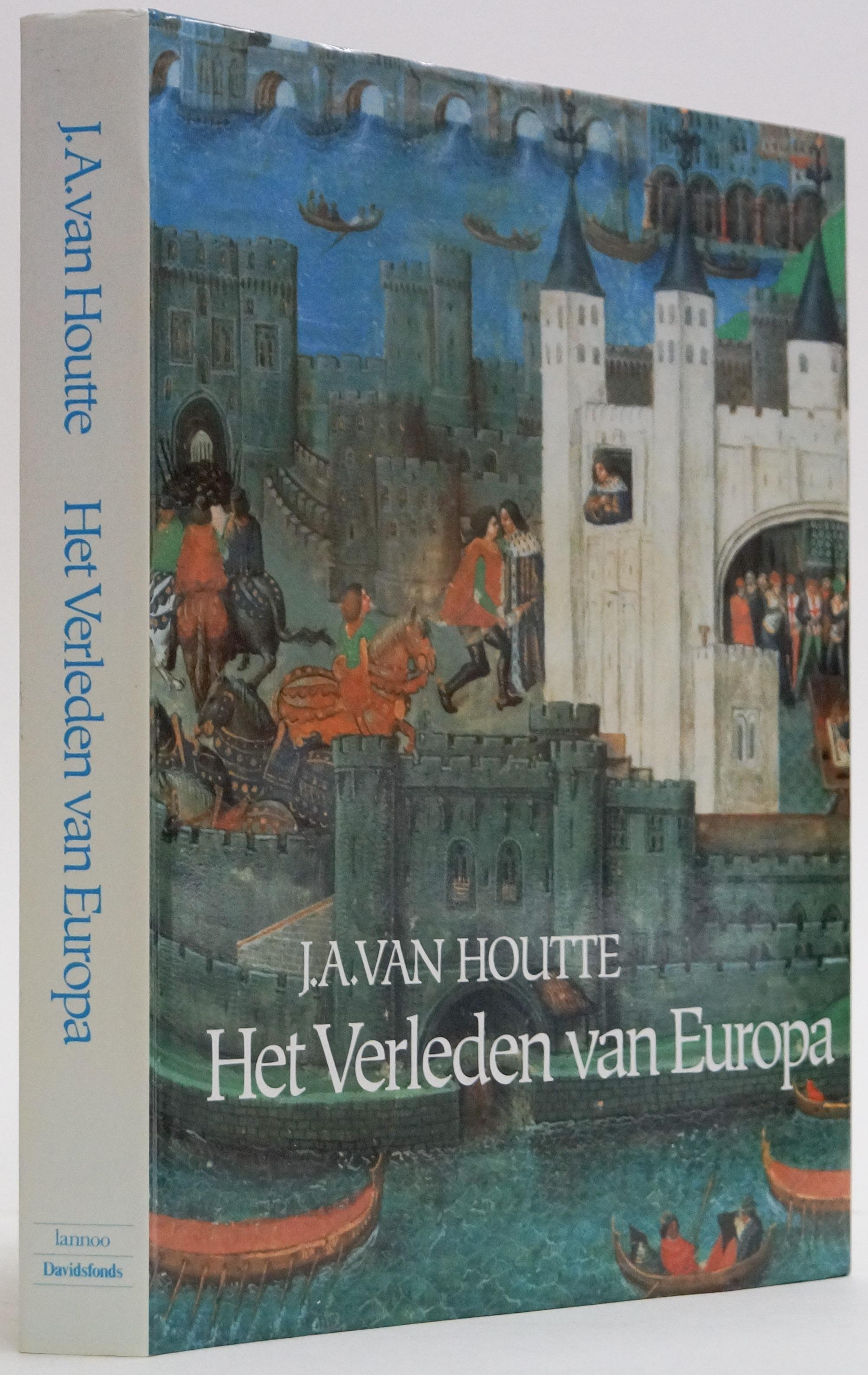 HOUTTE, J.A. VAN - Het verleden van Europa. Twintig eeuwen sociaal-economische geschiedenis.