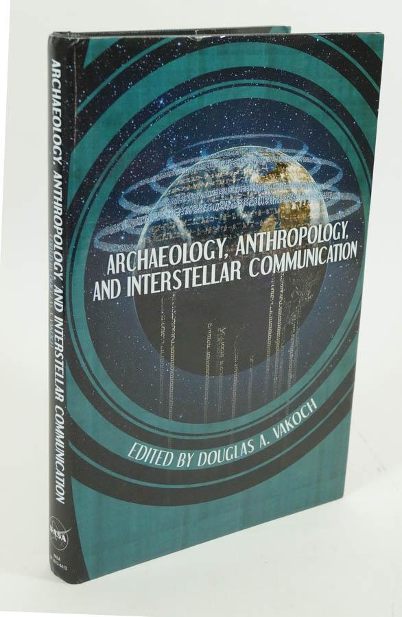 VAKOCH, D.A., (ED.) - Archaelogy, anthropology, and interstellar communication.